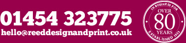 REED Design and Print - Call us now on 01454 323775